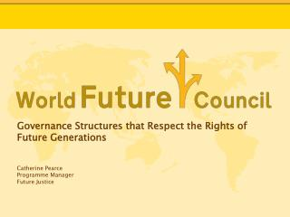 Governance Structures that Respect the Rights of Future Generations