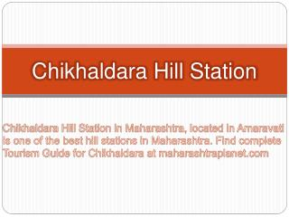 Chikhaldara Hill Station