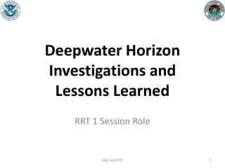 Deepwater Horizon Investigations and Lessons Learned