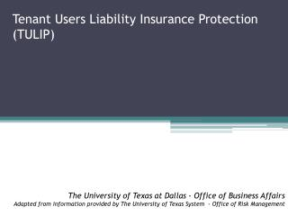 Tenant Users Liability Insurance Protection (TULIP)
