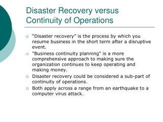Disaster Recovery versus Continuity of Operations