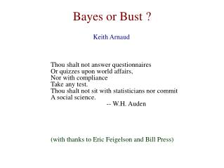 Bayes or Bust ?