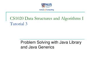 CS1020 Data Structures and Algorithms I Tutorial 3
