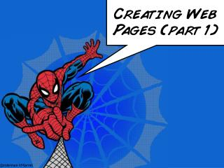 Creating Web Pages (part 1)