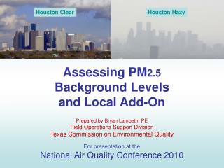 Assessing PM 2.5 Background Levels and Local Add-On