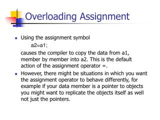 Overloading Assignment