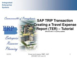 SAP TRIP Transaction Creating a Travel Expense Report (TER) – Tutorial