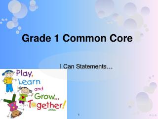 Grade 1 Common Core