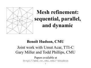 Mesh refinement: sequential, parallel, and dynamic