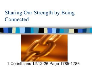 Sharing Our Strength by Being Connected