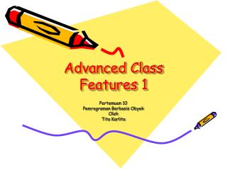 Advanced Class Features 1