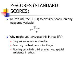 Z-SCORES (STANDARD SCORES)