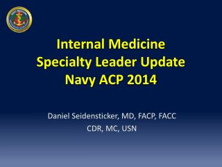 Internal Medicine  Specialty Leader Update Navy ACP 2014