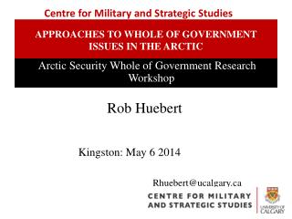 Approaches to whole of government issues in the arctic
