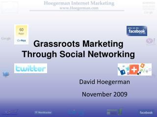 Grassroots Marketing Through Social Networking