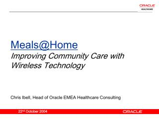 MealsHome Improving Community Care with Wireless Technology