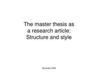 The master thesis as  a research article:  Structure and style