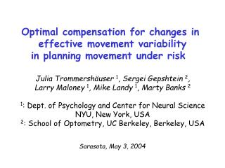 Optimal compensation for changes in  effective movement variability