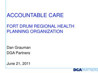 accountable care Fort Drum Regional Health Planning Organization