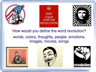 How would you define the word revolution?