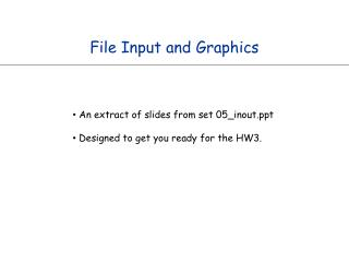 File Input and Graphics