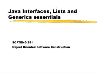 Java Interfaces, Lists and Generics essentials