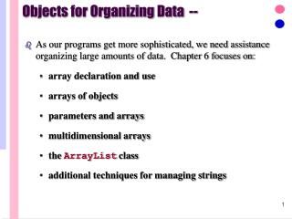 Objects for Organizing Data  --
