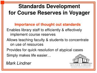 Standards Development  for Course Reserves in Voyager