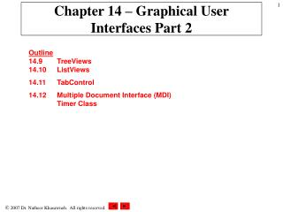 Chapter 14 – Graphical User Interfaces Part 2