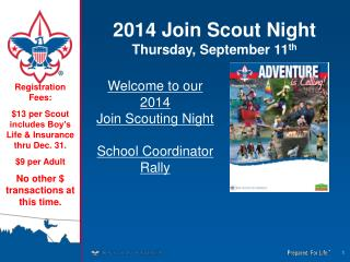 2014 Join Scout Night Thursday, September 11 th