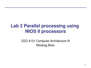 Lab 2 Parallel processing using  NIOS II processors