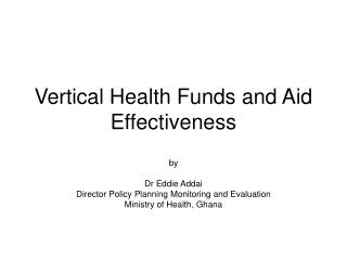 Vertical Health Funds and Aid Effectiveness