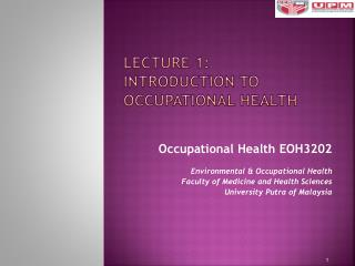 Lecture 1: Introduction to Occupational  H ealth