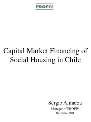 Capital Market Financing of Social Housing in Chile