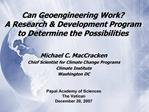 Can Geoengineering Work A Research  Development Program to Determine the Possibilities