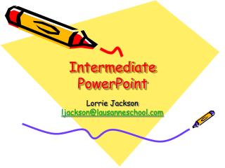 Intermediate PowerPoint