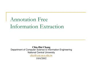 Annotation Free  Information Extraction