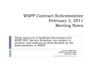 WSPP Contract Subcommittee February 3, 2011 Meeting Notes