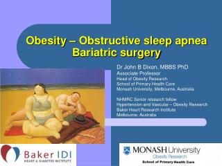 Obesity – Obstructive sleep  apnea Bariatric surgery