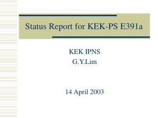 Status Report for KEK-PS E391a