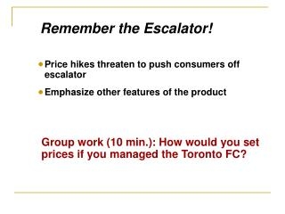 Group work (10 min.): How would you set prices if you managed the Toronto FC?
