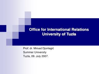 Office for International Relations University of Tuzla