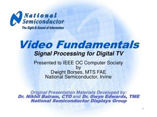 Video Fundamentals Signal Processing for Digital TV