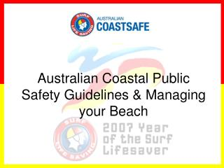 Australian Coastal Public Safety Guidelines & Managing your Beach