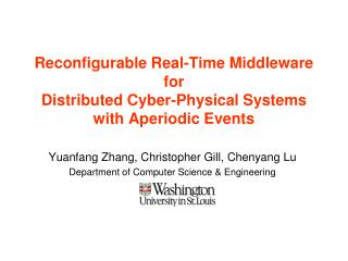 Reconfigurable Real-Time Middleware for Distributed Cyber-Physical Systems with Aperiodic Events
