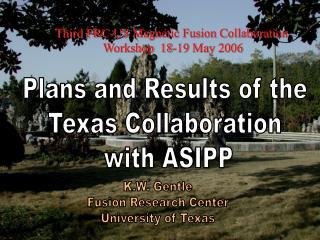 Third PRC-US Magnetic Fusion Collaboration  Workshop  18-19 May 2006
