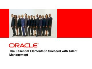 The Essential Elements to Succeed with Talent Management