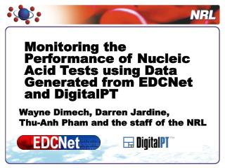 Monitoring the Performance of Nucleic Acid Tests using Data Generated from EDCNet and DigitalPT
