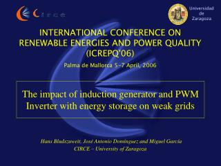 INTERNATIONAL CONFERENCE ON RENEWABLE ENERGIES AND POWER QUALITY (ICREPQ'06)