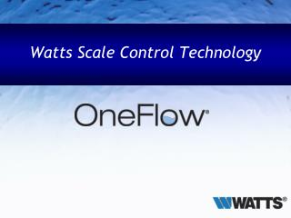 Watts Scale Control Technology